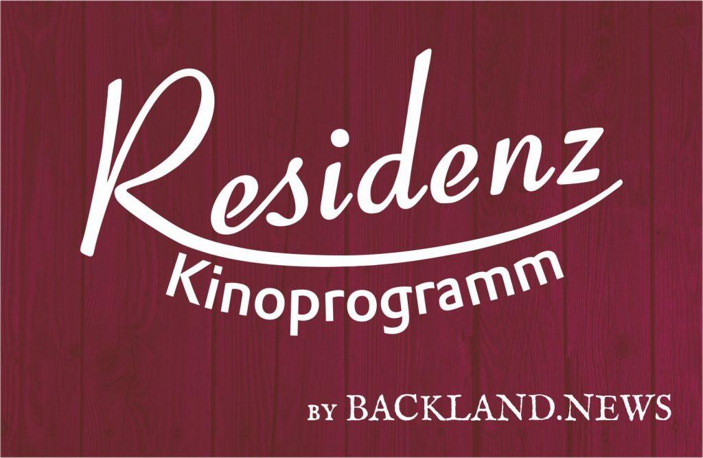 Backland.News präsentiert das Residenz-Kinoprogramm.
